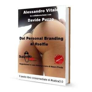 Libro #Selfie Il Personal Branding